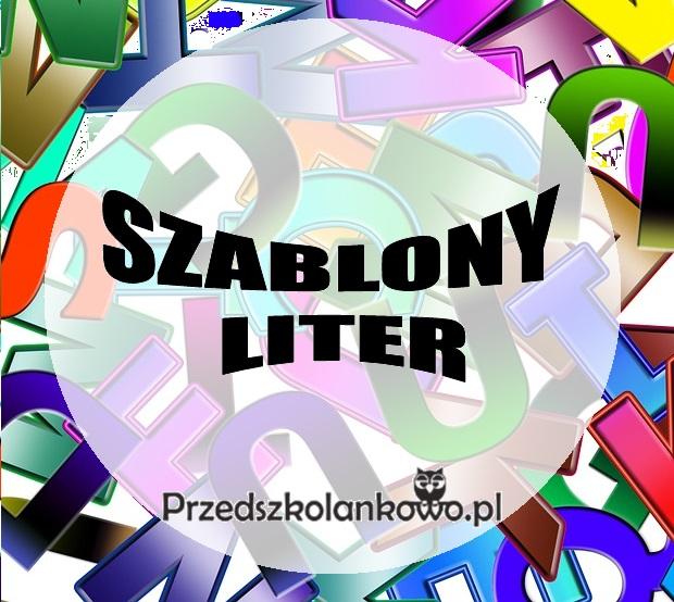Szablony Liter Przedszkolankowo