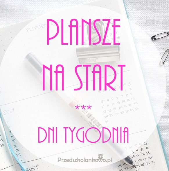 Plansze Na Strat Dni Tygodnia Przedszkolankowo