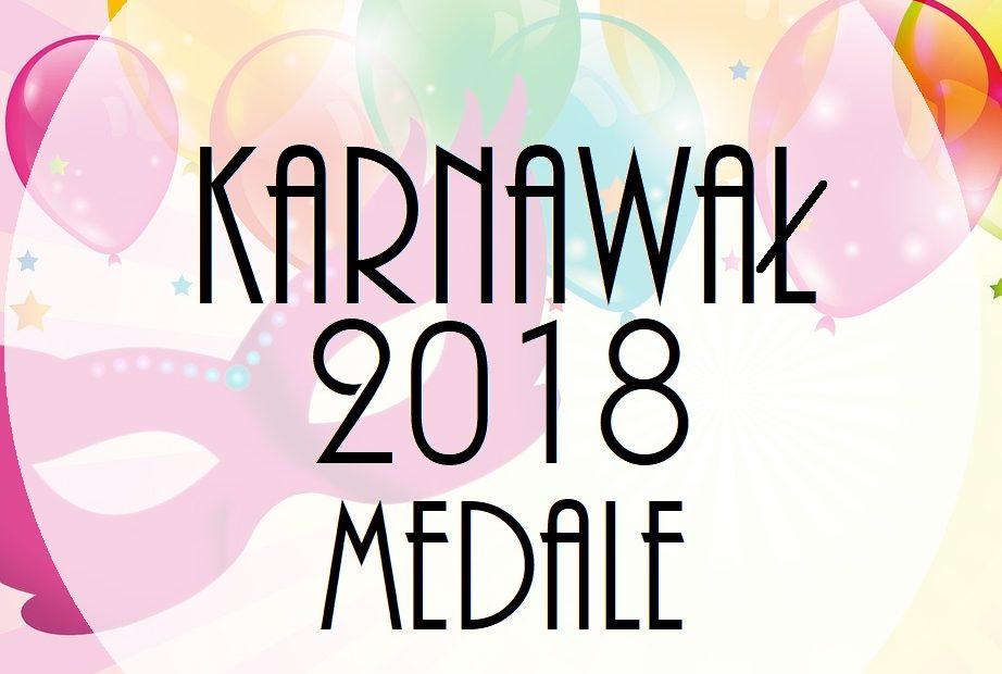 Karnawał 2018 Medale Przedszkolankowo