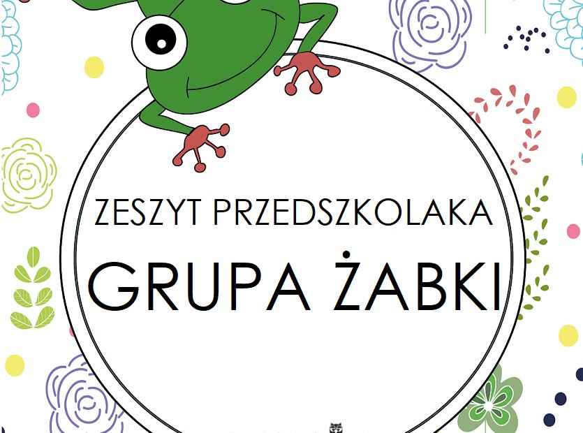 Zeszyt Przedszkolaka Grupa żabki Przedszkolankowo