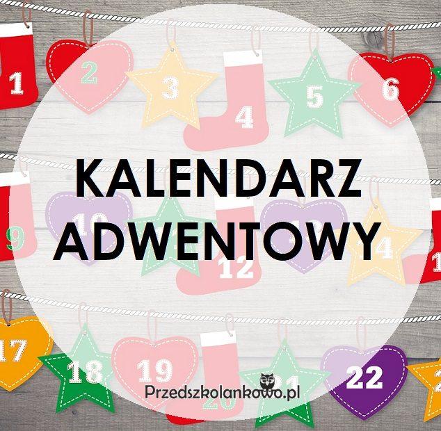 Kalendarz Adwentowy Przedszkolankowo