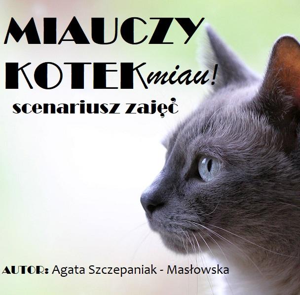 Miauczy Kotek Miau Scenariusz Zajęć Przedszkolankowo