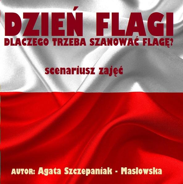 Dzień Flagi Scenariusz Zajęć Przedszkolankowo